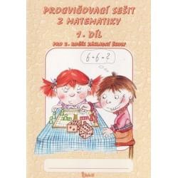Procvičovací sešit z matematiky pro 1. třídu základní školy (1. díl)